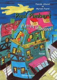 Paul Pimbert et effets secondaires