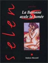 Selen, numéro 30 : La Baronne avale la fumée