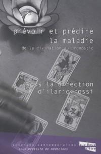 Prévoir et prédire la maladie : De la divination au pronostic