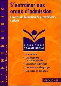 S'entraîner aux oraux d'admission : Centres de formation des travailleurs sociaux