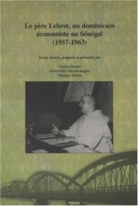 Le père Lebret, un dominicain économiste au Sénégal (1957 - 1963)