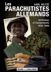 Les Paras Allemands: Uniformes 1936-1945