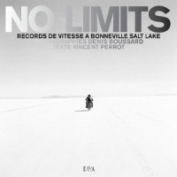 No Limits : Records de vitesse à Bonneville Salt Lake