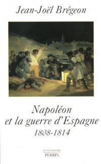 Napoléon et la guerre d'Espagne : 1808-1814