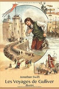 Les Voyages de Gulliver (illustré)