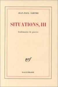 Situations, Tome 3 : Lendemains de guerre