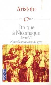 Ethique à Nicomaque : Livre Z / VI