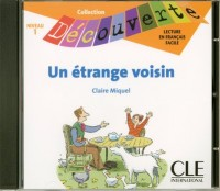 CD Audio Individuel un Etrange Voisin Niveau 1 Collection Découverte