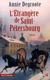 L'Etrangère de Saint-Petersbourg