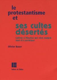 Le protestantisme et ses cultes désertés