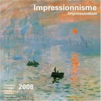 Calendrier 2008 Impressionnisme - Impressionism (30X30 cm)