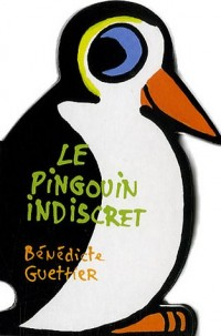 Le pingouin indiscret