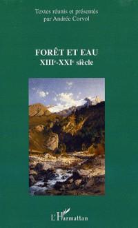 Forêt et eau : XIIIe-XXIe siècle