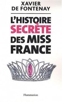 L'Histoire secrète des Miss France
