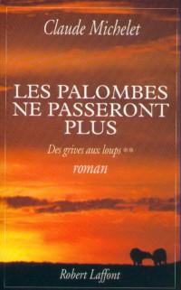 Les Palombes ne passeront plus