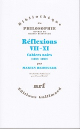 Reflexions VII-XI. Cahiers Noirs (1938-1939)