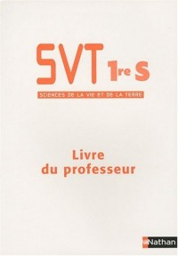 SVT 1re S : Livre du professeur, Programme 2001