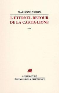 L'éternel retour de la Castiglione