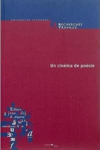 Recherches & Travaux, N 84/2014. un Cinema de Poesie