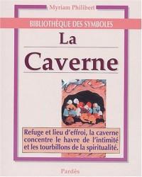 La caverne (Bibliothèque des symboles)