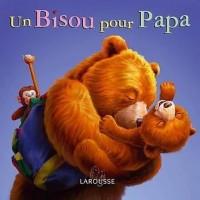 Un Bisou pour Papa