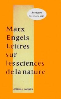 Marx Engels Lettres sur les Sciences de la Nature