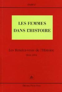 Les Femmes dans l'histoire: Les Rendez-vous de l'Histoire Blois 2004