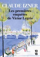 Les premières enquêtes de Victor Legris [Poche]