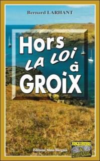 Hors la Loi a Groix
