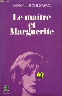 Le Maitre et Marguerite