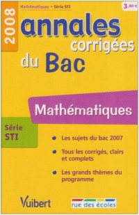 Mathématiques série STI : Annales corrigées du Bac