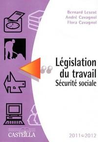 Législation du travail Sécurité sociale 2011-2012