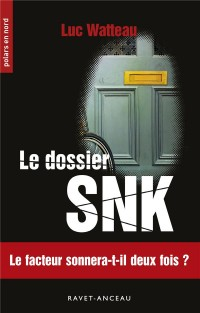 Le dossier SNK