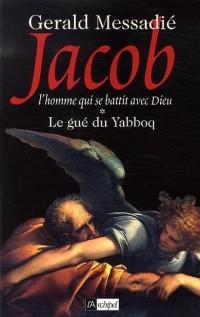 Jacob, Tome 1 : Le gué du Yabboq