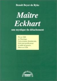 Maître Eckhart : Une mystique du détachement