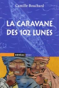 Caravane Des 102 Lunes