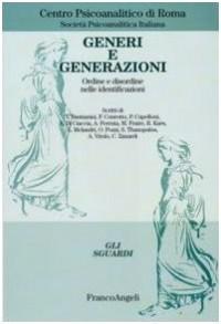 Generi e generazioni. Ordine e disordine nelle identificazioni