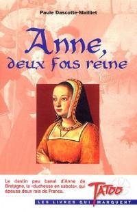 Anne, deux fois reine
