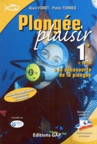 Plongée plaisir et monde sous-marin Niveau 1 : A la découverte de la plongée