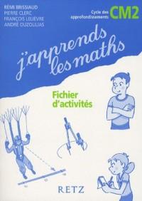 J'Apprends les Maths CM2 Fichiers X 6ex