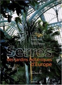 Serres des jardins botaniques d'Europe