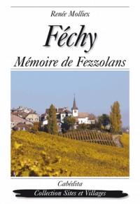 Fechy, Mémoire de Fezzolans