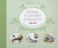 Arbres et paysages à l'aquarelle : Avec 30 dessins imprimés sur papier aquarelle