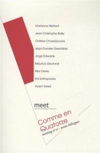 Meeting, N° 11 : Comme en quatorze