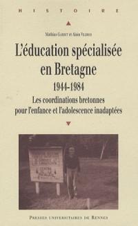 L'éducation spécialisée en Bretagne 1944-1984