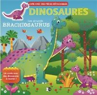 Dinosaures : Les grands Brachiosaurus