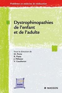 Dystrophinopathies : de l'enfant et de l'adulte