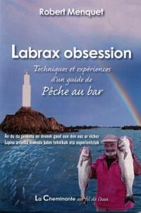 Labrax Obsession : Techniques et Expériences d'un Guide de Peche au Bar