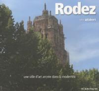 Rodez : Une ville d'art ancrée dans la modernité