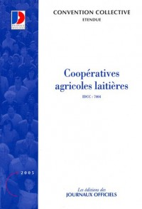 Coopératives agricoles laitières : convention collective nationale
